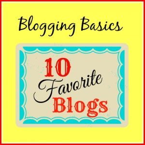 10 Favorite Blogs