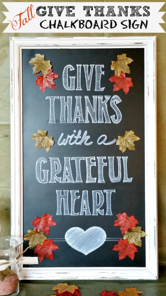 Fall Give Thanks Chalkboard Sign - A tutorial on how to make your own fall chalkboard sign.