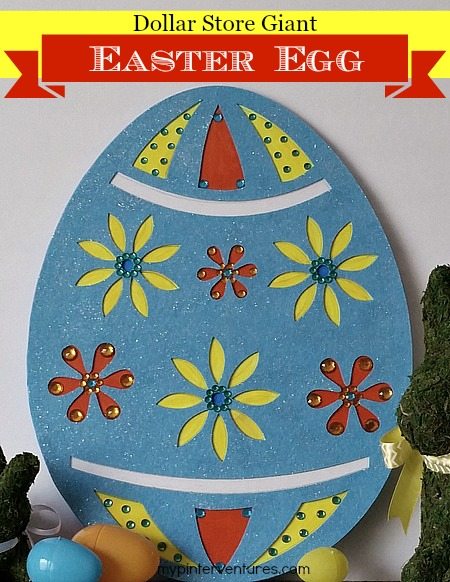 Dollar Store Giant Easter Egg- Make a giant Easter egg decoration using Dollar Tree Felt Eggs