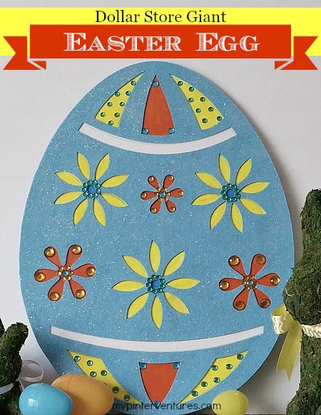 Dollar store giant Easter Egg - use felt cut out, foam core board, gemstones and paint.