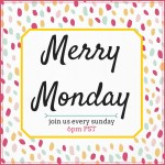 Merry Monday Link Party #55 – Host number #9!