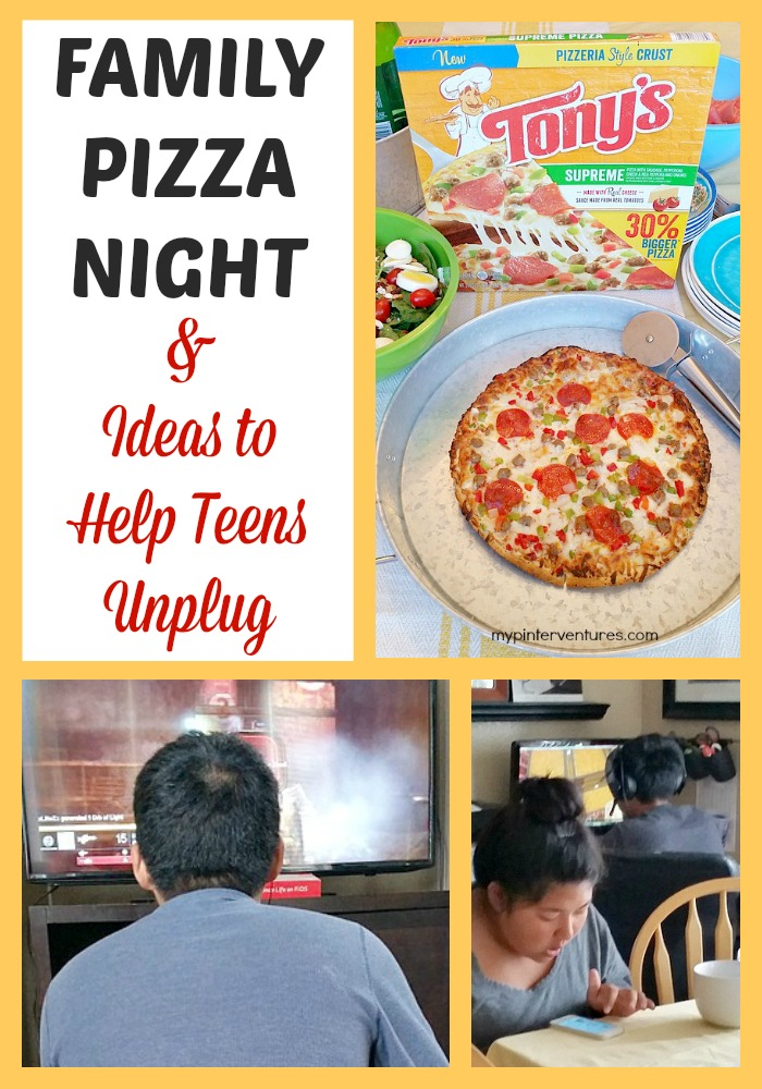 Family Pizza Night and Ideas to Help Teens Unplug