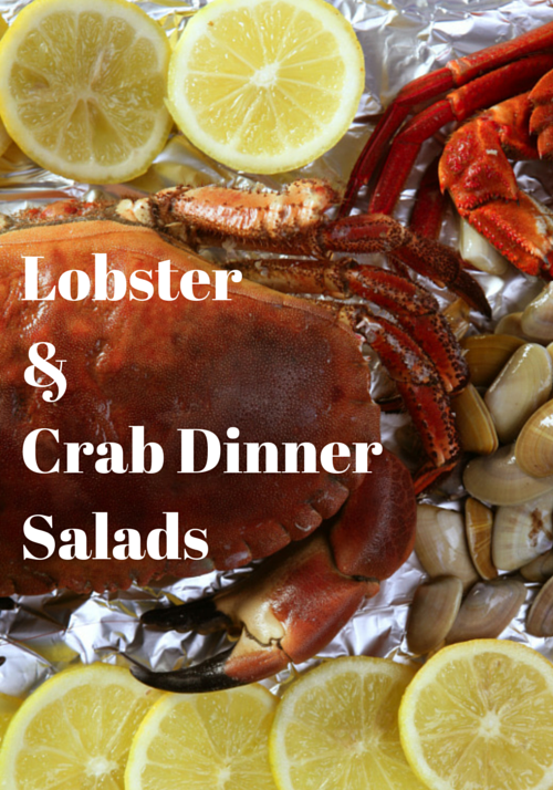Lobster &Crab Dinner Salads