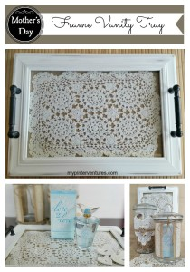 Mother's Day DIY Frame Vanity Tray
