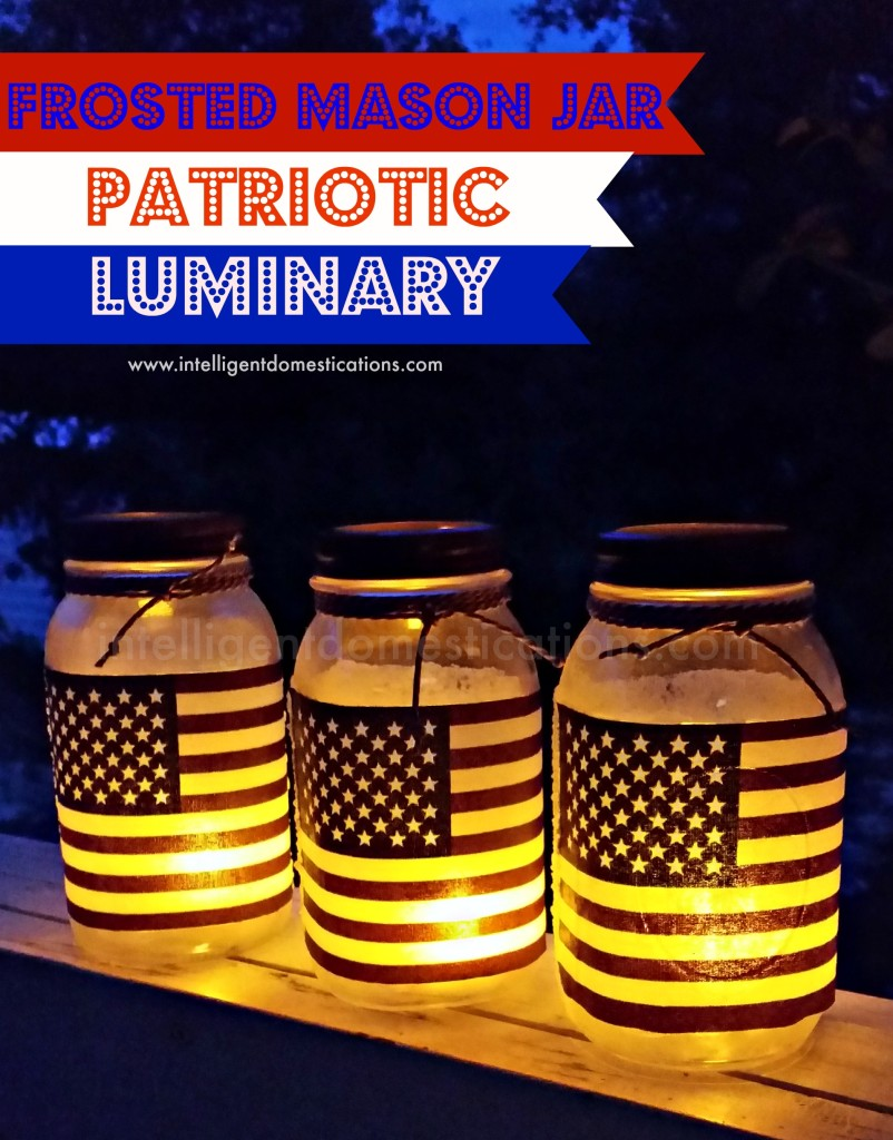 Frosted-Mason-Jar-Patriotic-Luminaries-by-Shirley-at-intelligentdomestications.com_-802x1024