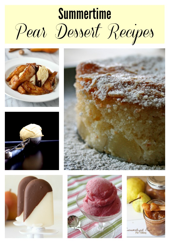 Summertime Pear Dessert Recipes