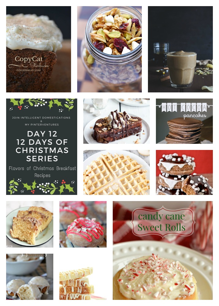 12 Days of Christmas - Flavors of Christmas Breakfast Recipes