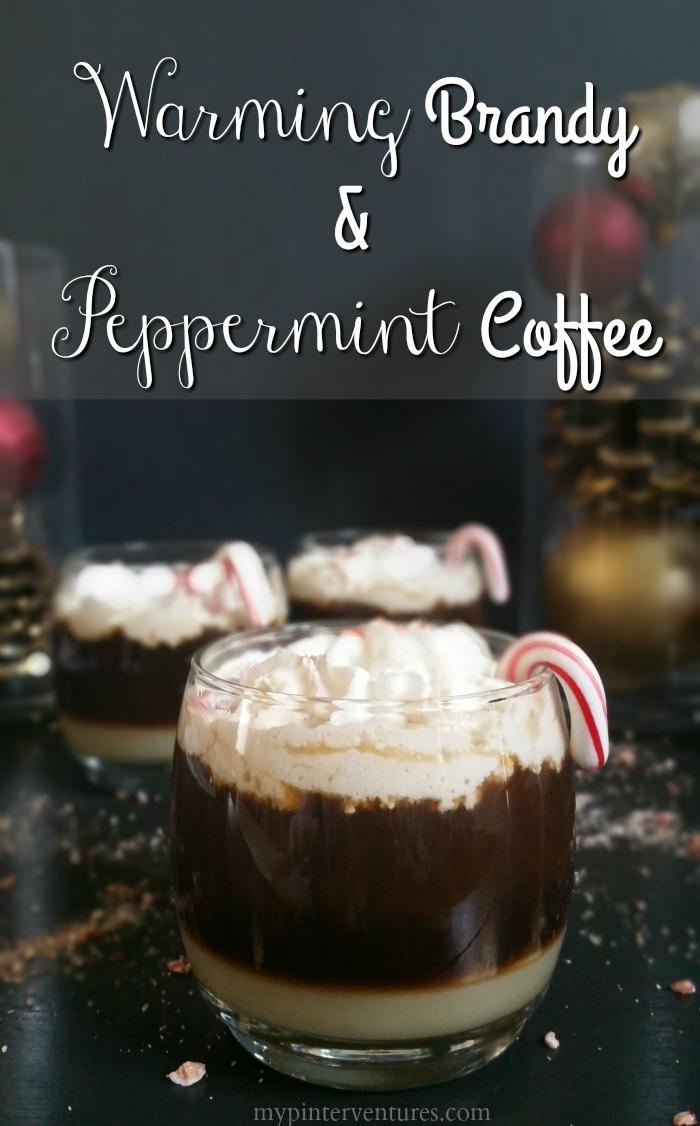Warming Brandy & Peppermint Coffee Drink