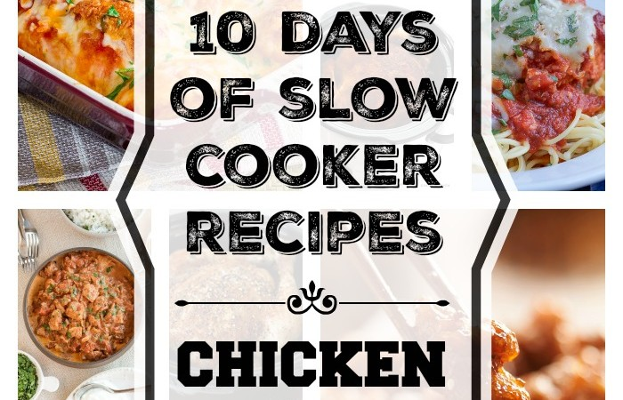 10 Days of Slow Cooker Recipes – Chicken