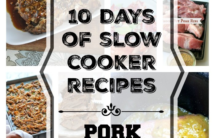 10 Days of Slow Cooker Recipes – Pork