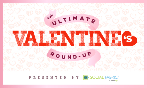 The Ultimate Valentine's Day Round-up - 120+ Ideas