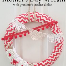 Mother's Day Craft Challenge – Doily Wreath