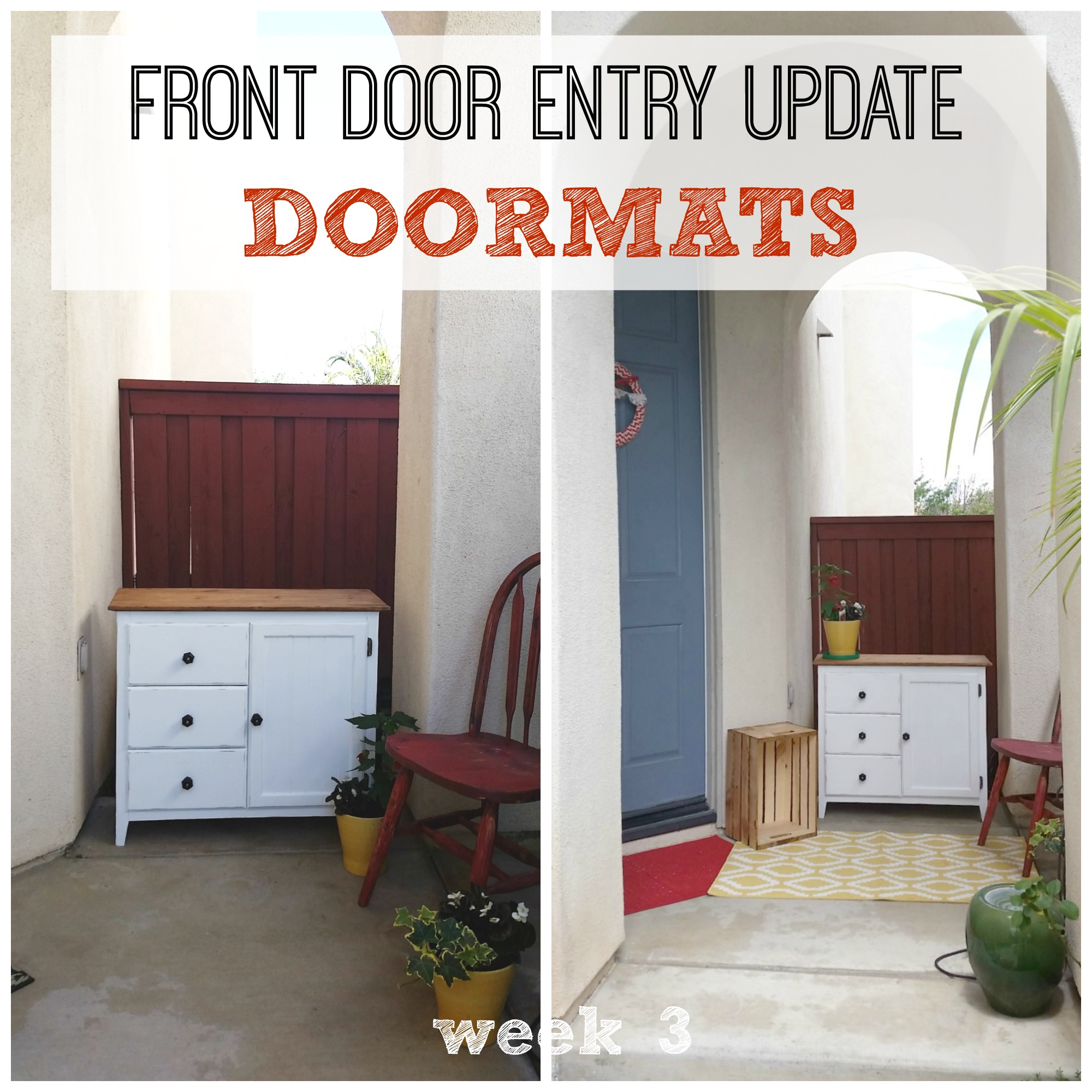 Front door entry update - doormats week 3