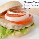 Moist-n-tasty baked burger patties