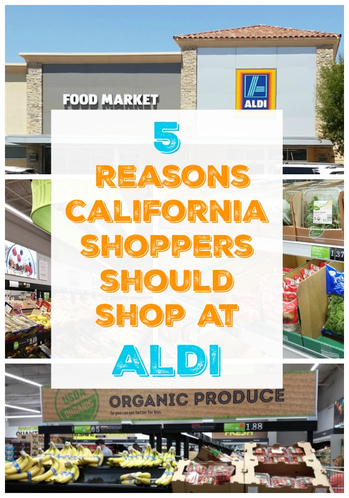 Get better for you and organic food for way less! 5 Reasons California Shoppers Should Shop at ALDI