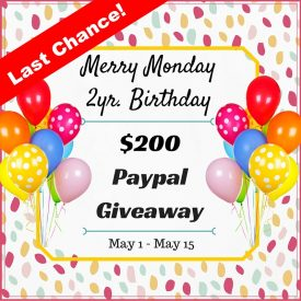 Merry Monday Link Party #104 – Last Chance to Win $200!