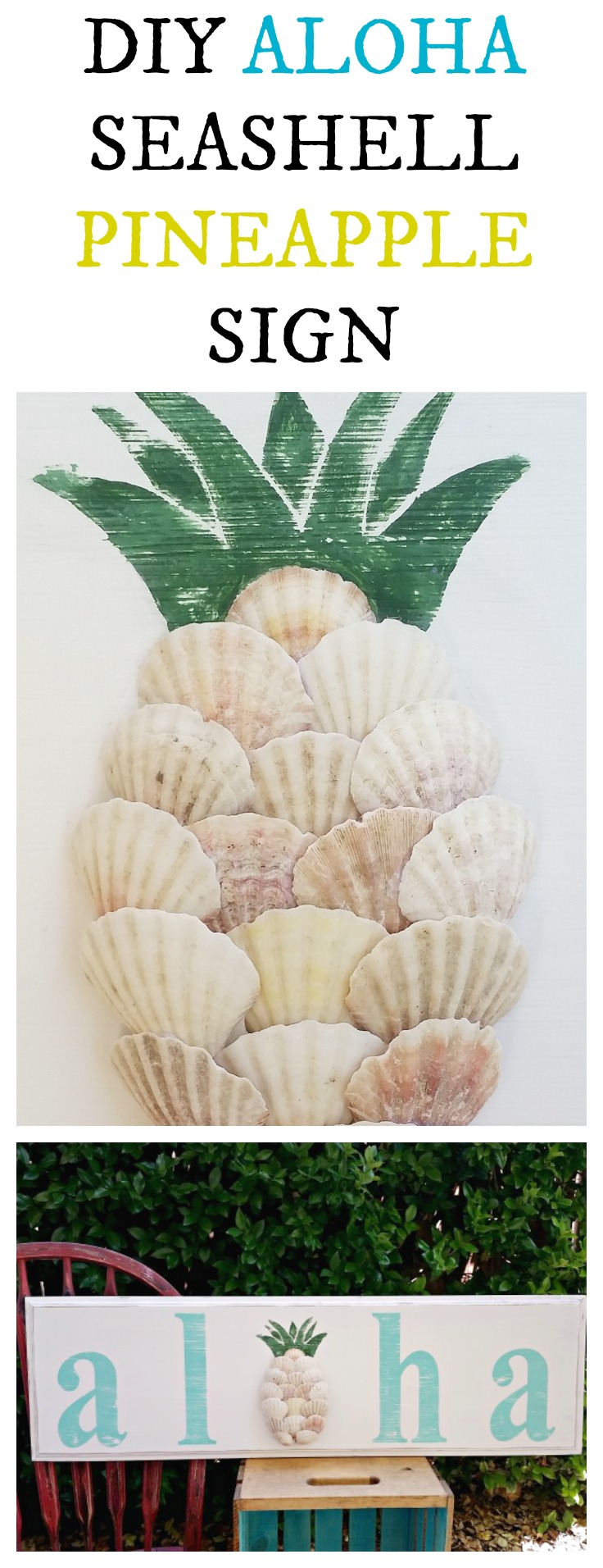 DIY Aloha Seashell Pineapple Sign