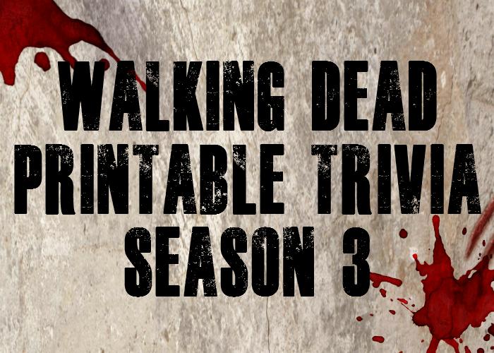 Walking Dead Printable Trivia - Season 3