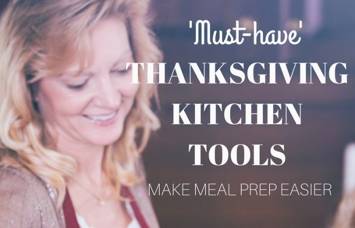 'Must-Have' Thanksgiving Kitchen Tools – Make Meal Prep Easier