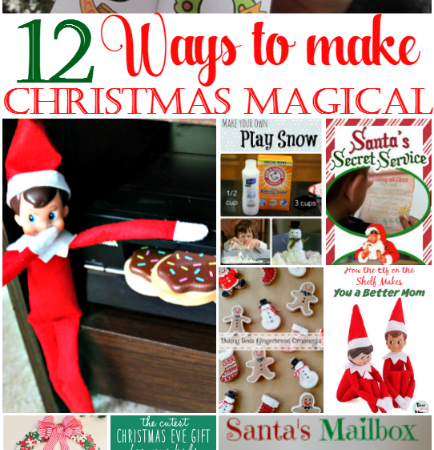 12 Days of Christmas Ideas – Ways to Make Christmas Magical for Kids