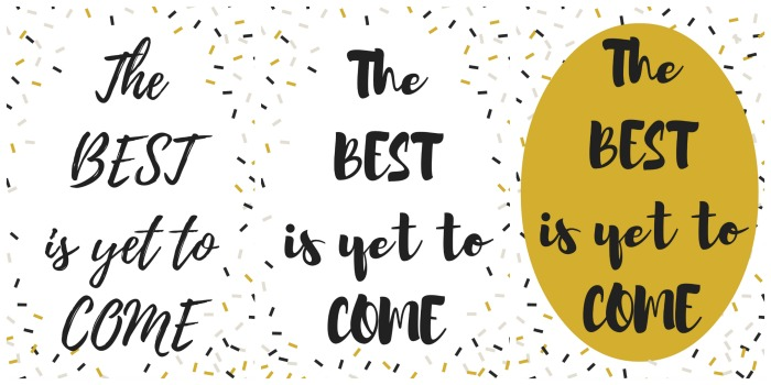 The Best is Yet to Come New Year Printable