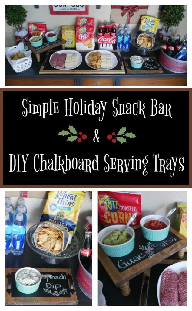 Simple Holiday Snack Bar & DIY Chalkboard Serving Tray