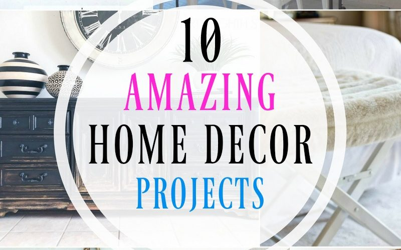 10 Amazing Home Decor Projects – Something for DIY'ers, Crafters, and Upcyclers