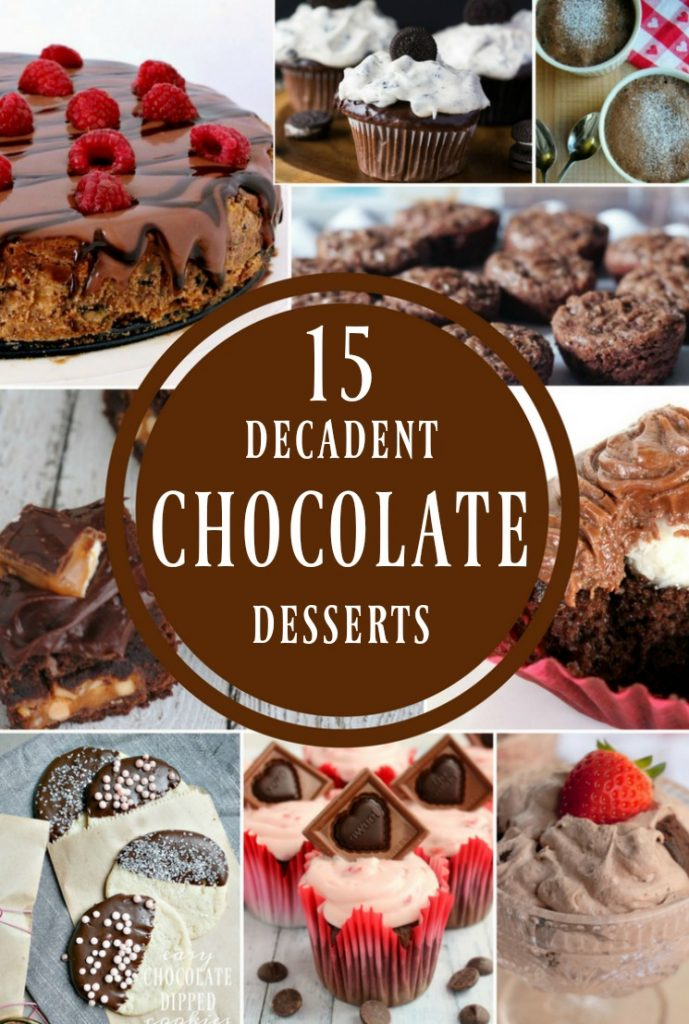 15 Decadent Chocolate Desserts