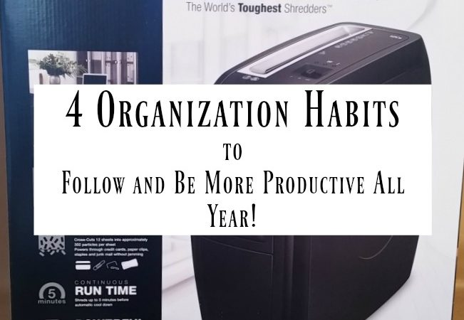 4 Organization Habits to Follow and Be More Productive All Year