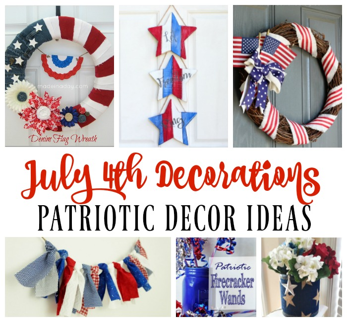 July 4th Decorations - Patriotic Decor Ideas