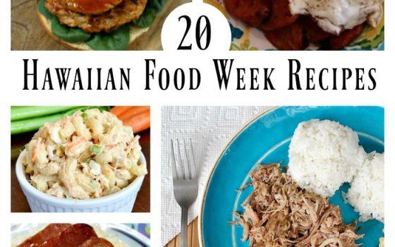 20 Hawaiian Food Week Recipes – Merry Monday Link Party #158