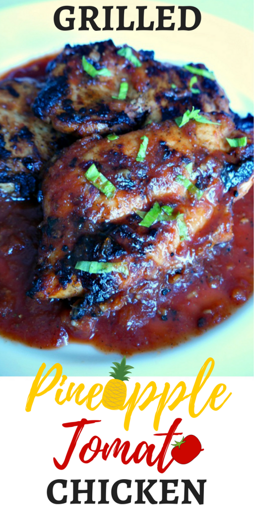 Grilled pineapple tomato chicken recipe. A tasty pineapple, tomato paste, and spice marinade.