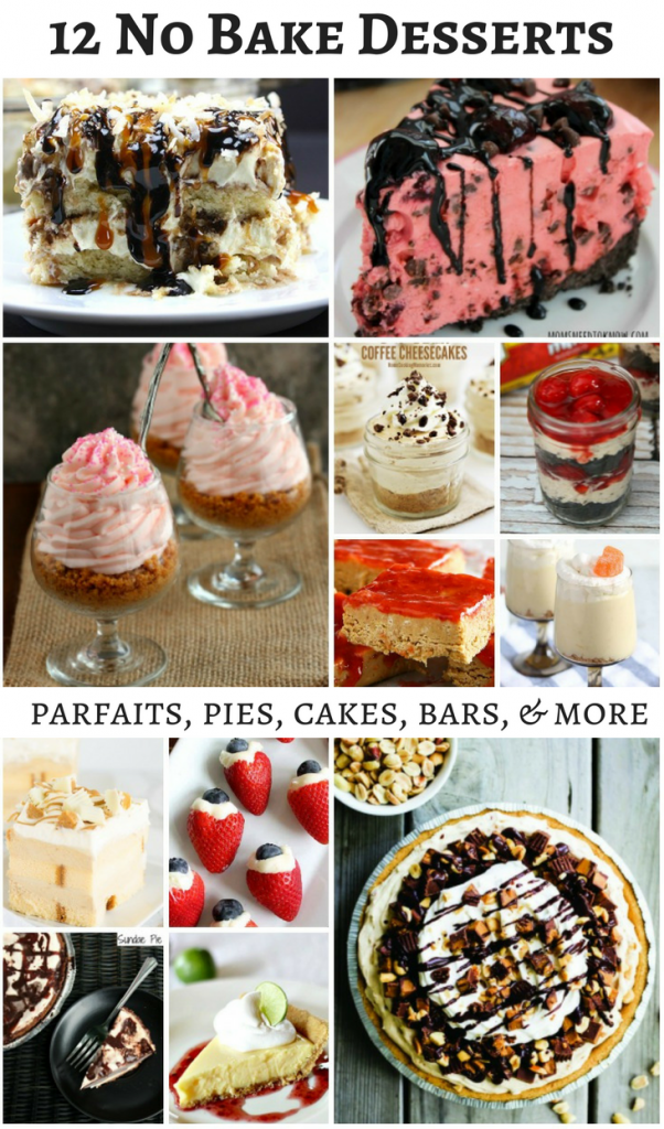 12 Must Try No Bake Dessserts