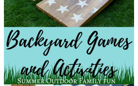 DIY Backyard Games and Activities – Summer Outdoor Family Fun