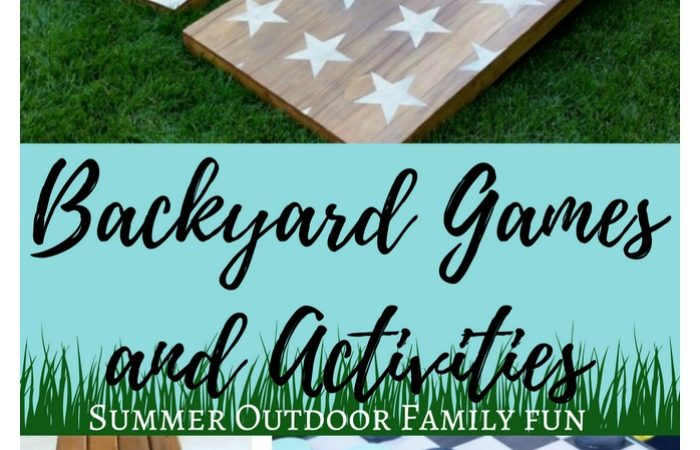 DIY Backyard Games and Activities – Summer Outdoor Family Fun
