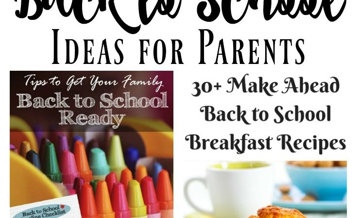 Helpful Back to School Ideas for Parents – Prep and Organization