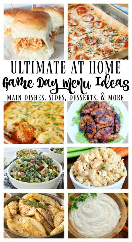 Ultimate at Home Game Day Menu Ideas - sliders, pizza, meatballs, pasta salads, dips, cakes, and more!