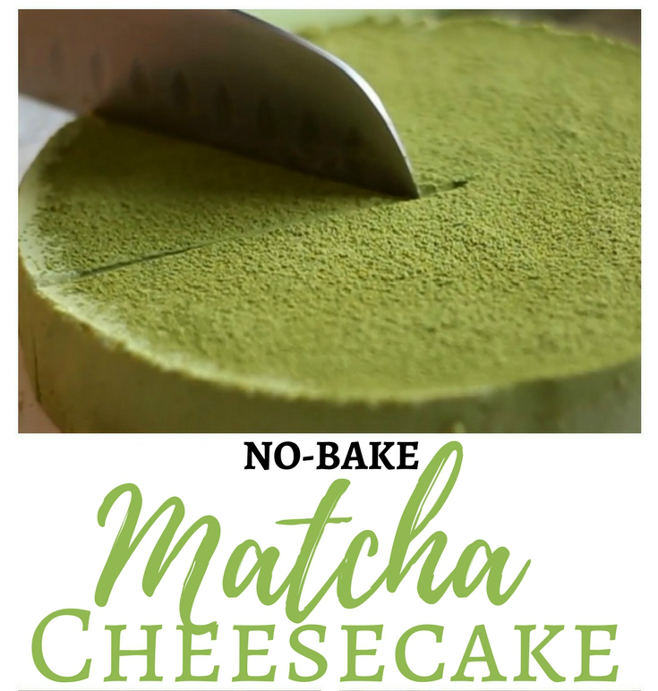 No bake Matcha Cheesecake