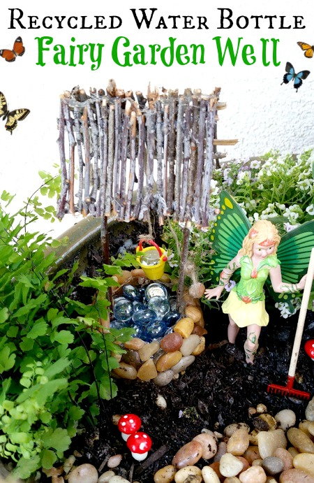 Water Bottle Fairy Garden Well