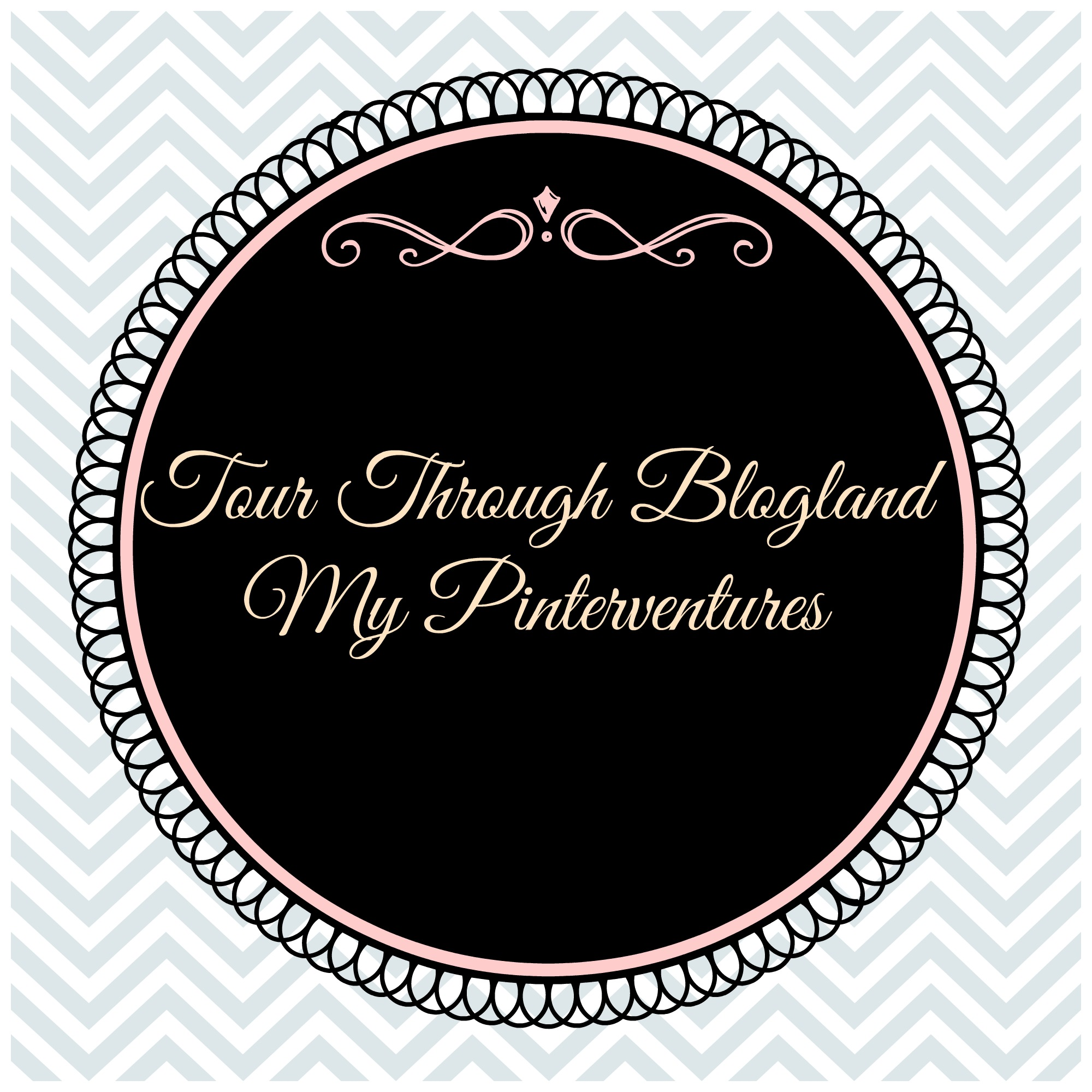 Tour Through Blogland – My Pinterventures