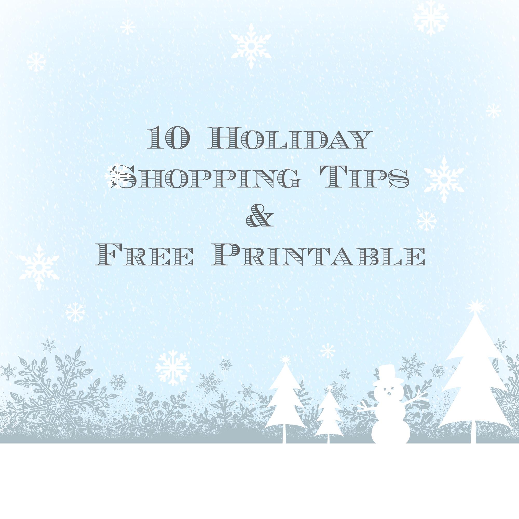 10 Holiday Shopping Tips and Printable