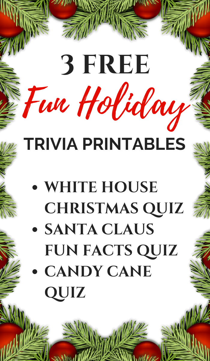Christmas Trivia Printables -White House Christmas Quiz, Santa Claus Fun Facts, Candy Cane Quiz