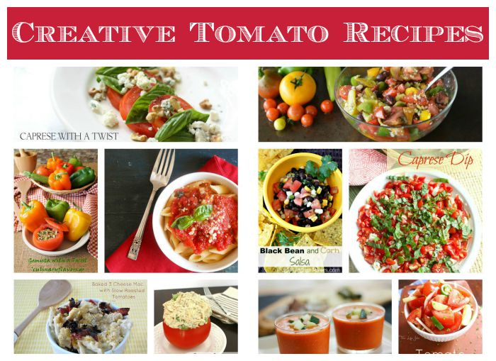 30+ Creative Tomato Recipes + Tomato Fun Facts