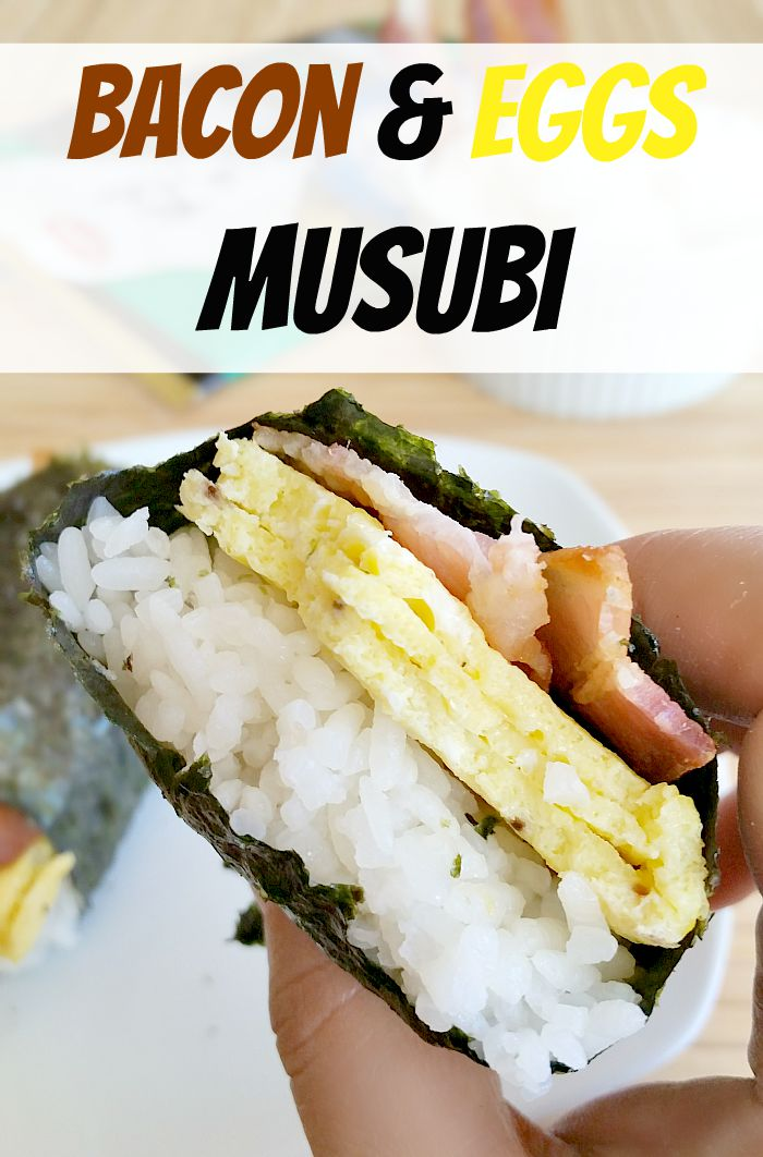 Bacon & Eggs Musubi – Easy Portable Meal