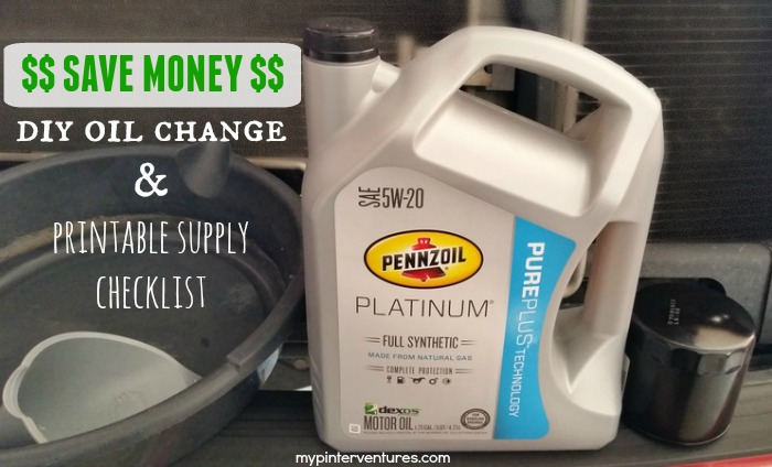 Save Money – DIY Oil Change & Printable Supply Checklist