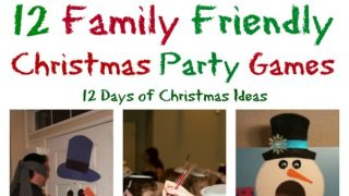 12 Days of Christmas - 12 Family Friendly Party Games