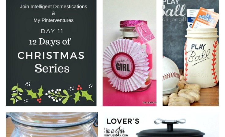 12 Days of Christmas - Clever Gifts in a Jar Ideas