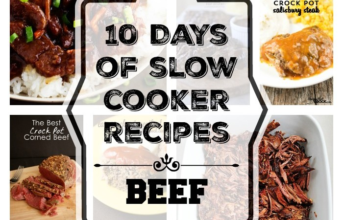 10 Days of Slow Cooker Recipes - Beef