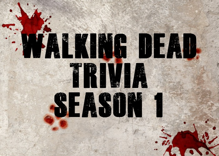 Walking Dead Trivia Season 1