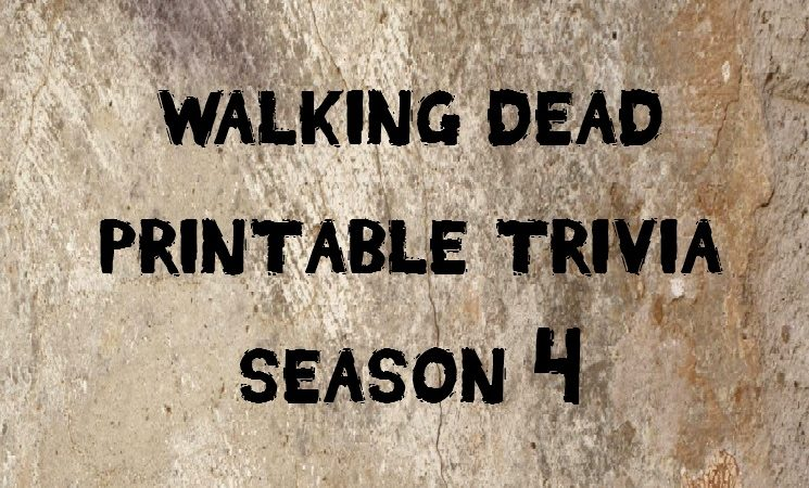Memory Test – Walking Dead Season 4 Trivia Printable